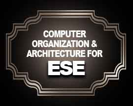 Computer Organisation & Architecture for ESE