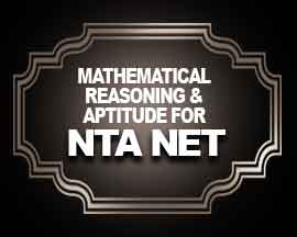 Mathematical Reasoning & Aptitude for NTA NET
