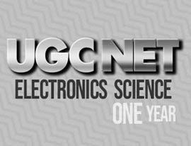 UGC NET Electronic Science (1 Year)
