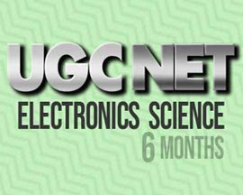 UGC NET Electronic Science (6 months)