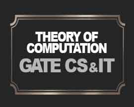 Theory of Computation for GATE CS & IT