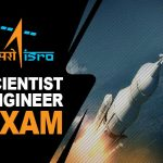 ISRO Scientist/Engineer Exam